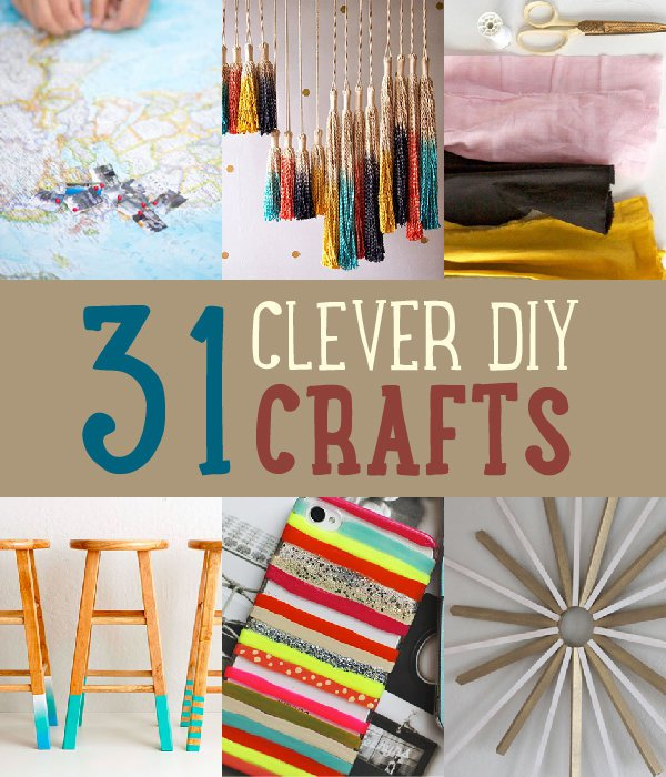 31 Easy & Clever DIY Crafts And Project Ideas